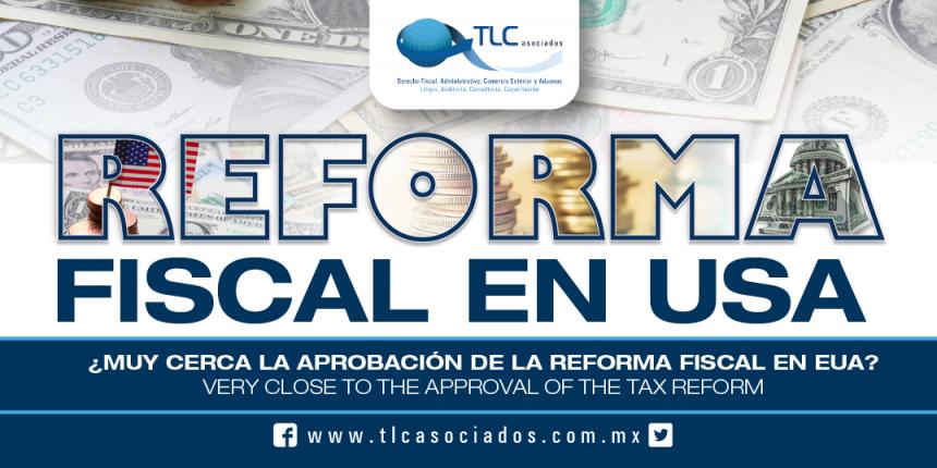 163 – ¿Muy cerca la aprobación de la Reforma Fiscal en EUA?