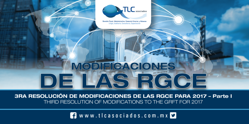 164 – Tercera resolución de modificación a las RGCE para 2017 / Third resolution of modifications to the GRFT for 2017