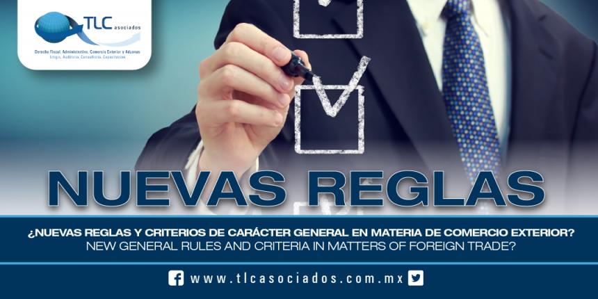 165 – ¿Nuevas reglas y criterios de carácter general en materia de comercio exterior? / New general rules and criteria in matters of foreign trade?