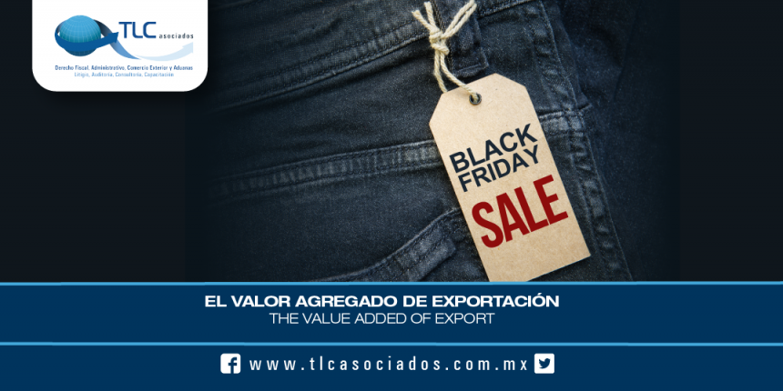 167 – El Valor Agregado de Exportación / The Value Added of Export