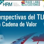 (03-11-17) – Análisis y Perspectivas del TLCAN: El Origen de la Cadena de Valor