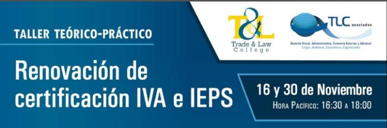 (16-11-17 y 30-11-17) Renovación de IVA e IEPS