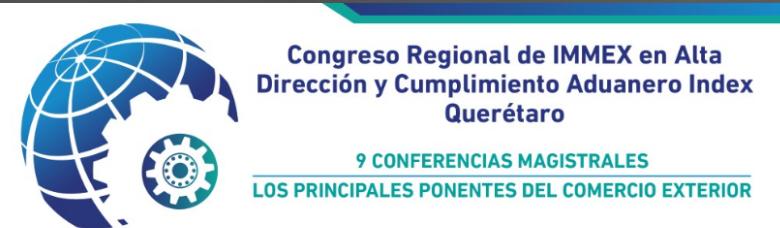 (06-12-17) – Congreso Regional de IMMEX en Alta Direccion y Cumplimiento Aduanero Index Queretaro