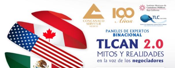 (07-12-17) – TLCAN 2.0 Mitos Y Realidades en la voz de los negociadores