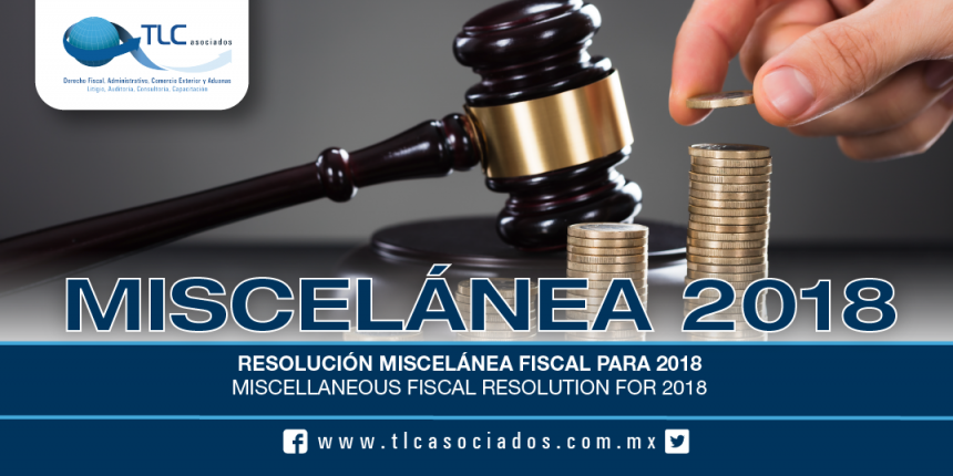179 – Resolución Miscelánea Fiscal para 2018 / Miscellaneous Fiscal Resolution for 2018