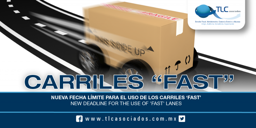 181 – Nueva fecha límite para el uso de los carriles 'FAST' / New deadline for the use of 'FAST' lanes