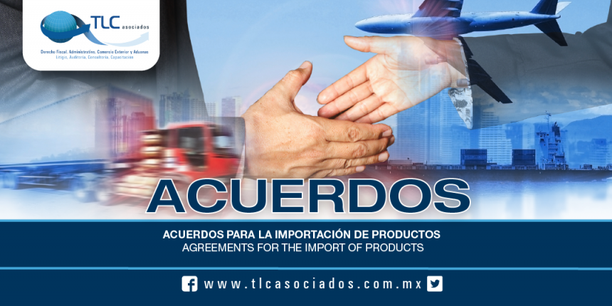 182 – Acuerdos para la importación de productos / Agreements for the import of products