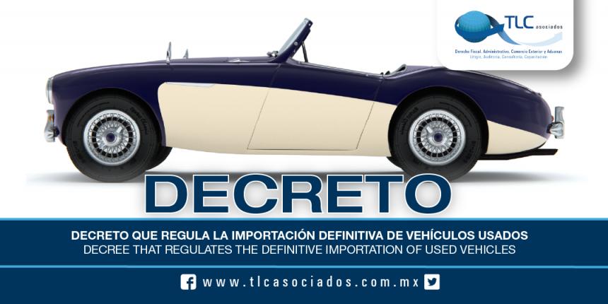 183 – Decreto que regula la importación definitiva de vehículos usados / Decree that regulates the definitive importation of used vehicles