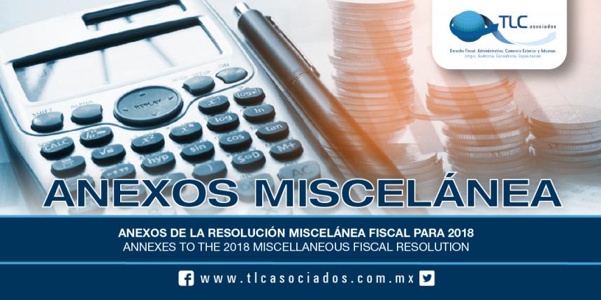 186 – Anexos de la Resolución Miscelánea Fiscal para 2018 / Annexes to the 2018 Miscellaneous Fiscal Resolution