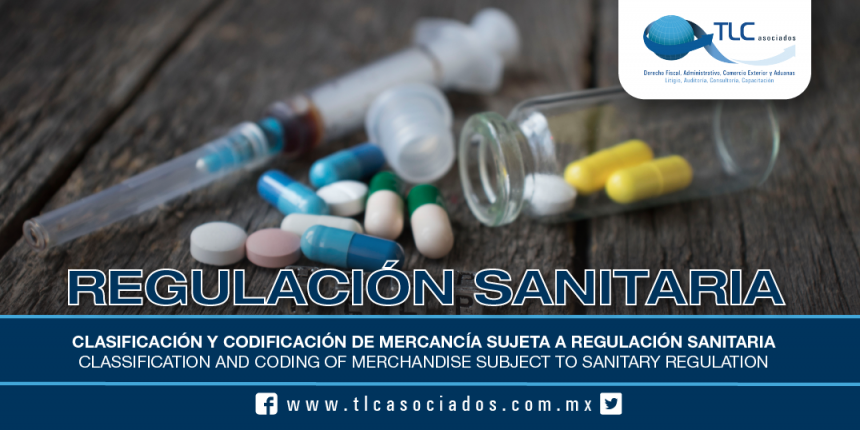 187 – Clasificación y codificación de mercancía sujeta a regulación sanitaria / Classification and coding of merchandise subject to sanitary regulation