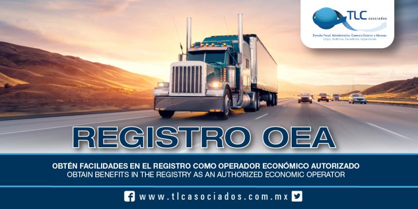 189 – Obtén facilidades en el Registro como Operador Económico Autorizado / Obtain benefits in the Registry as an Authorized Economic Operator