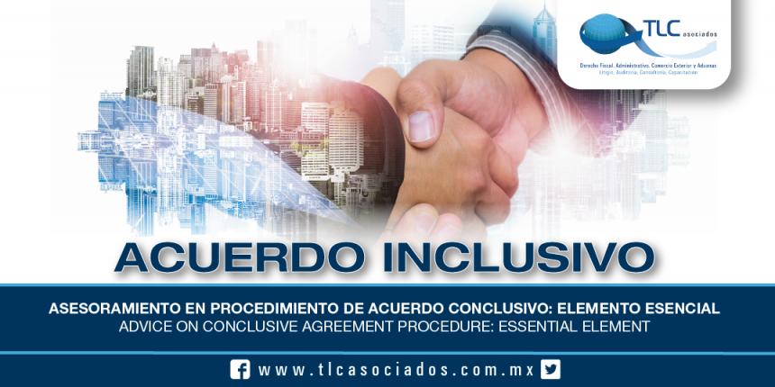 196 – Asesoramiento en Procedimiento de Acuerdo Conclusivo: elemento esencial / Advice on Conclusive Agreement Procedure: essential element
