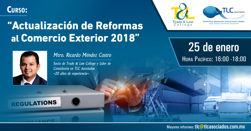 (01-25-18) – Actualización de Reformas al Comercio Exterior 2018