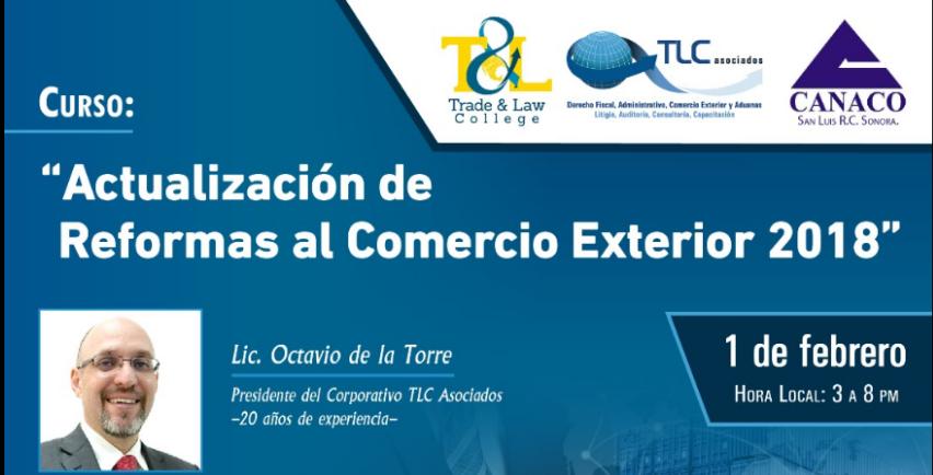 (1-Feb-2018) – Actualización de Reformas al Comercio Exterior 2018