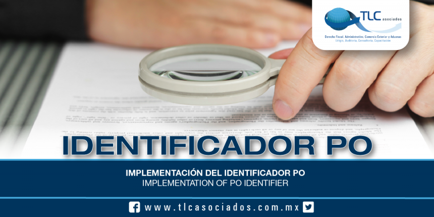 201 – Implementación del Identificador PO / Implementation of PO Identifier