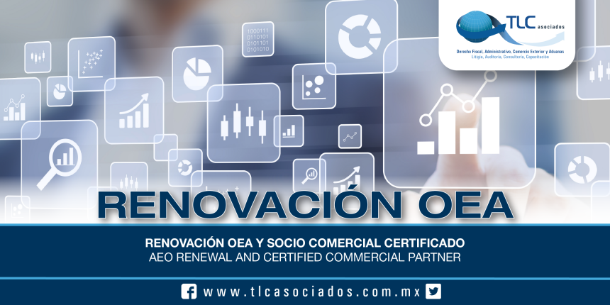 202 – Renovación OEA y Socio Comercial Certificado / AEO Renewal and Certified Commercial Partner