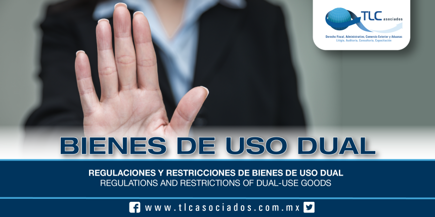 205 – Regulaciones y restricciones de bienes de uso dual / Regulations and restrictions of dual-use goods