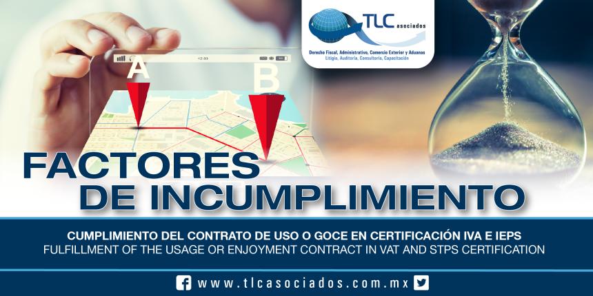 209 – Cumplimiento del Contrato de uso o goce en Certificación IVA e IEPS