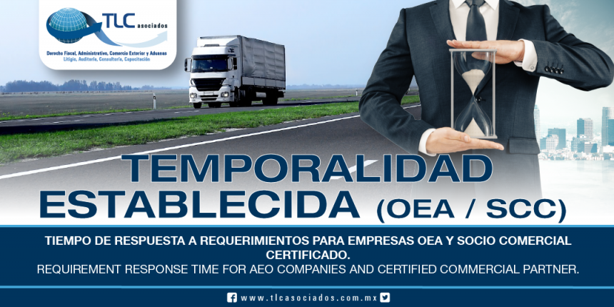 212 – Tiempo de respuesta a requerimientos para empresas OEA y Socio Comercial Certificado / Requirement response time for AEO Companies and Certified Commercial Partner
