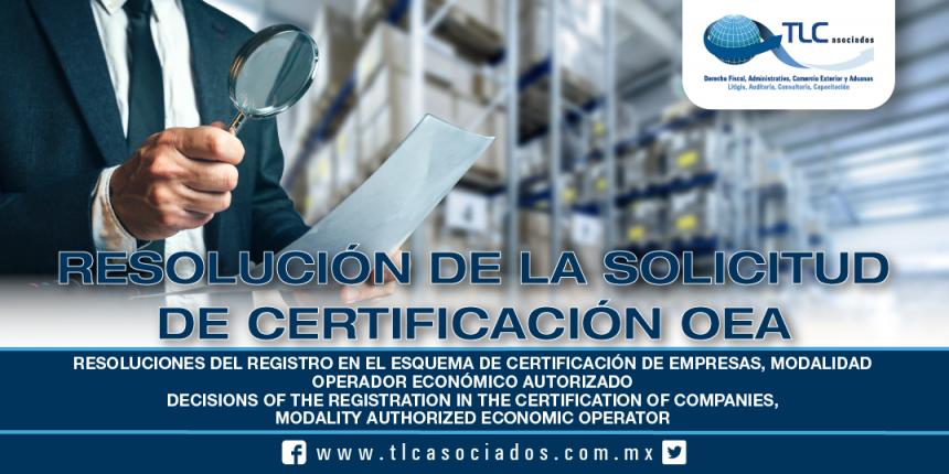 222 – Resoluciones del Registro en el esquema de certificación de empresas, modalidad Operador Económico Autorizado