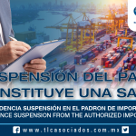 223 – Jurisprudencia Suspensión en el Padrón de Importadores / Jurisprudence Suspension from the Authorized Importers List