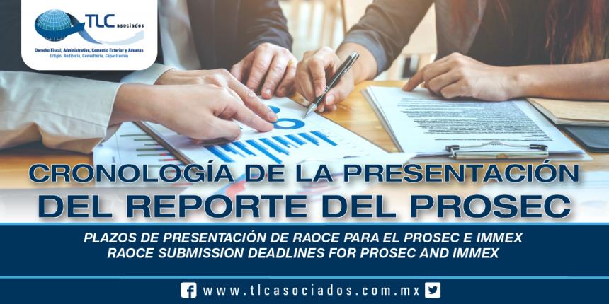 230 – Plazos de Presentación de RAOCE para el PROSEC e IMMEX / RAOCE Submission Deadlines for PROSEC and IMMEX
