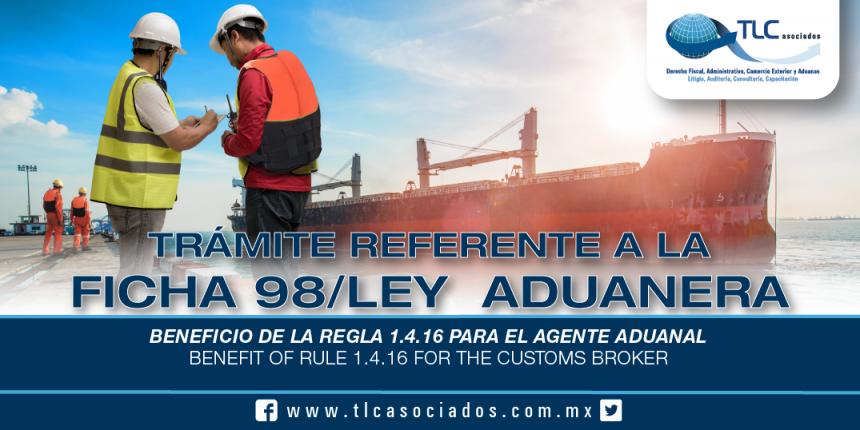 234 – Beneficio de la regla 1.4.16 para el agente aduanal / Benefit of rule 1.4.16 for the customs broker
