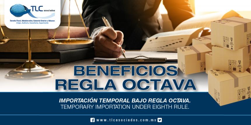 237 – Importación Temporal Bajo Regla Octava / Temporary Importation Under Eighth Rule
