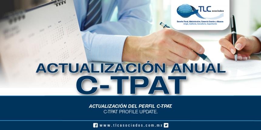 238 – Actualización del Perfil C-TPAT / C-TPAT Profile Update