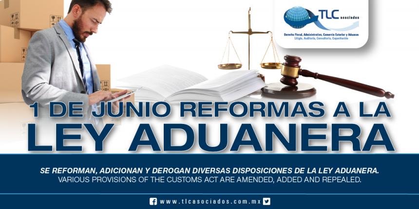 247 -Se reforman, adicionan y derogan diversas disposiciones de la Ley Aduanera / Various provisions of the Customs Act are amended, added and repealed