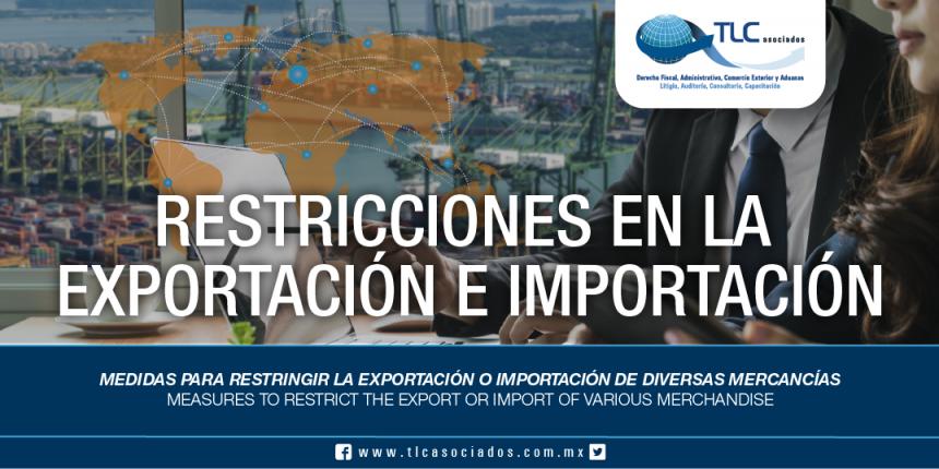 251 – Medidas para restringir la exportación o importación de diversas mercancías / Measures to restrict the export or import of various merchandise