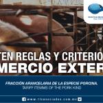 255 – Fracción arancelaria de la especie porcina / Tariff itemms of the pork kind
