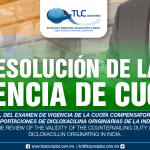 263 – Resolución final del examen de vigencia de la cuota compensatoria impuesta a las importaciones de dicloxacilina originarias de la India / Final resolution of the review of the validity of the countervailing duty imposed on imports of dicloxacillin originating in India