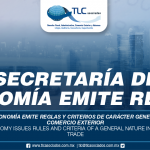 270 – Secretaría de Economía emite reglas y criterios de carácter general en materia de comercio exterior / Secretariat of Economy issues rules and criteria of a general nature in matters of foreign trade