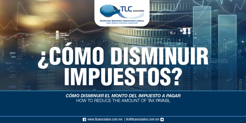 273 – Cómo disminuir el monto del impuesto a pagar/ How to reduce the amount of tax payable