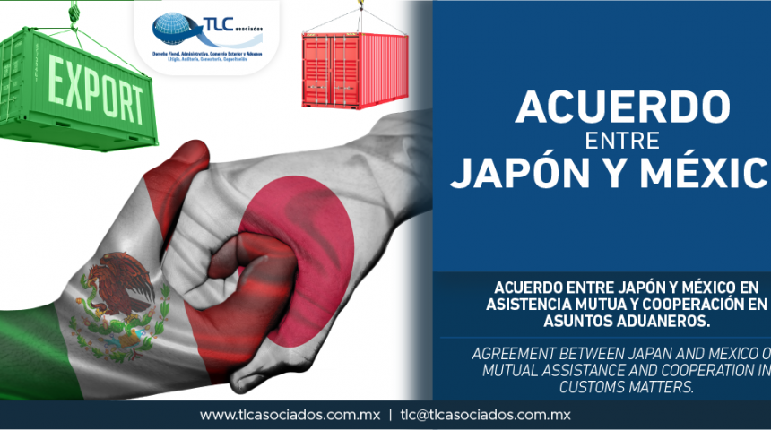 280 – Acuerdo entre Japón y México en asistencia mutua y cooperación en asuntos aduaneros / Agreement between Japan and Mexico on mutual assistance and cooperation in customs matters