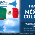 281 – Decisión No. 94 del Tratado de Libre Comercio entre México y Colombia, ¿qué modifica? / Decision No. 94 of the Free Trade Agreement between Mexico and Colombia, what does it modify?