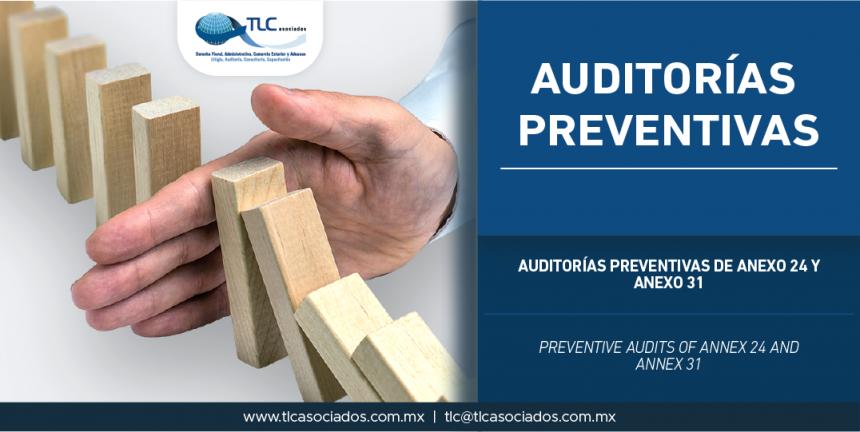 301 – Auditorías Preventivas de Anexo 24 y Anexo 31 / Preventive Audits of Annex 24 and Annex 31