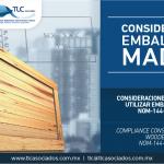 305 – Consideraciones de cumplimiento al utilizar embalajes de madera: NOM-144-SEMARNAT-2017 / Compliance considerations when using wooden packaging: NOM-144-SEMARNAT-2017