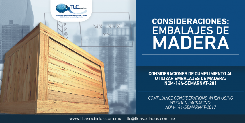 305 – Consideraciones de cumplimiento al utilizar embalajes de madera: NOM-144-SEMARNAT-2017 / Compliance considerations when using wooden packaging: NOM-144-SEMARNAT-2017