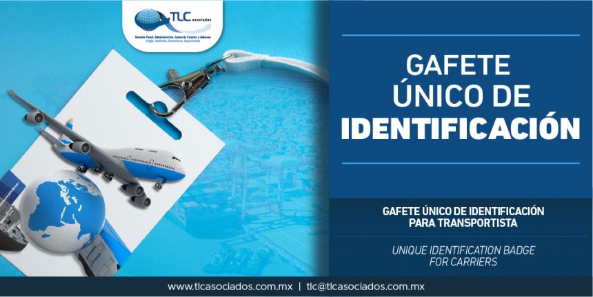 309 – Gafete Único de Identificación para Transportista/ Unique Identification Badge for Carriers