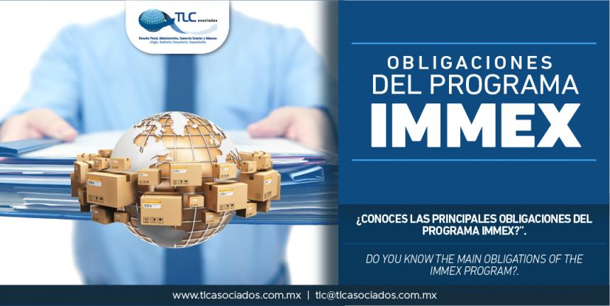 310 – ¿Conoces las principales obligaciones del Programa IMMEX?/ Do you know the main obligations of the IMMEX Program?