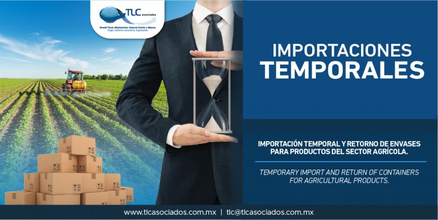 312 – Importación temporal y retorno de envases para productos del sector agrícola/ Temporary import and return of containers for agricultural products.