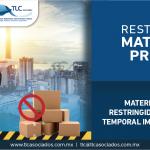 T53- Materias primas restringidas al Régimen Temporal IMMEX (ANEXO 29).