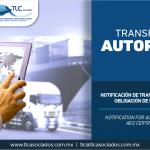 317 – Notificación de Transportistas Autorizados: obligación de la Certificación OEA/ Notification for Authorized Transporters: AEO Certificate obligation.
