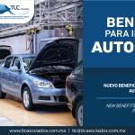 323 – Nuevo beneficio para la Industria Automotriz/ New benefits for the Automotive Industry.