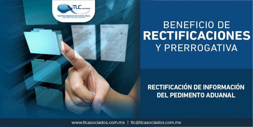 T54 – Rectificación de Información del Pedimento Aduanal.
