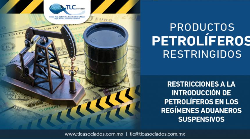T59 – Restricciones a la introducción de petrolíferos en los regímenes aduaneros suspensivos.