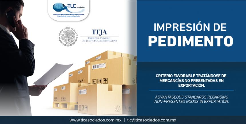 332 – Criterio favorable tratándose de mercancías no presentadas en exportación/ Advantageous standards regarding non-presented goods in exportation.