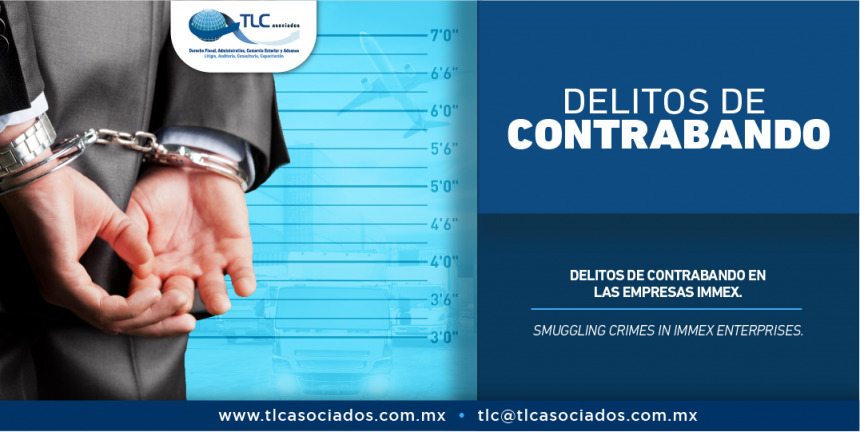 335 – Delito de contrabando en las empresas IMMEX/ Smuggling crimes in IMMEX enterprises.